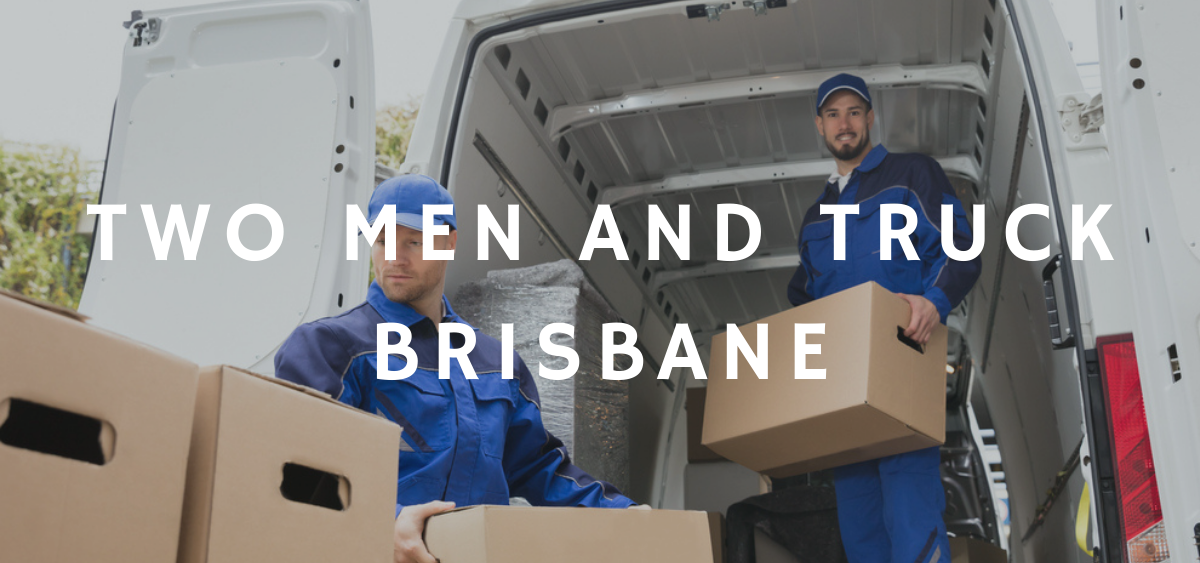Two Men And Truck Brisbane