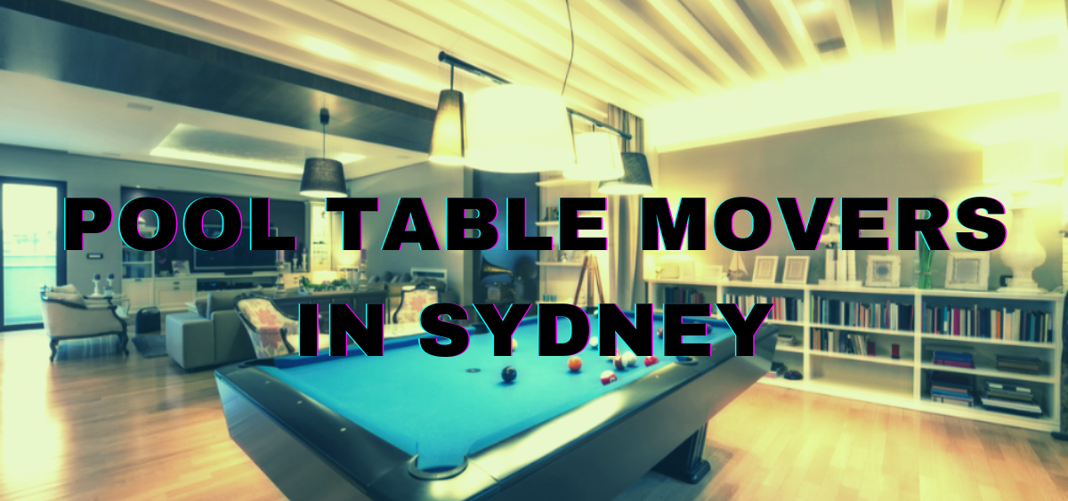 Pool Table Movers Sydney