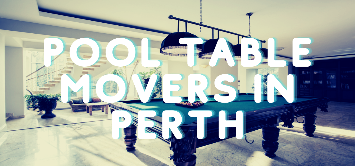 Pool Table Movers Perth